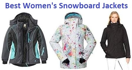 Top 15 Best Women's Snowboard Jackets in 2019