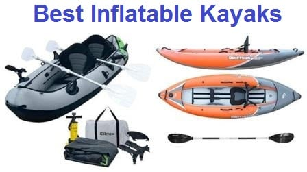 Top 15 Best Inflatable Kayaks in 2019